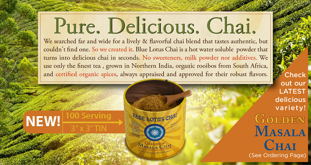 Blue Lotus Chai Has  Released Golden Masala Chai in the 100 serving tin! Click her for more info...
