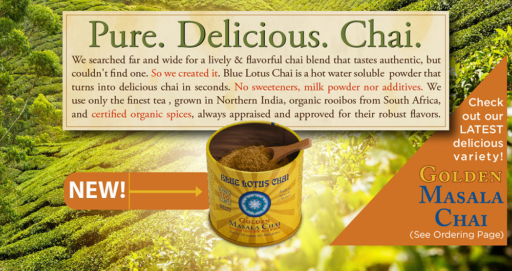 #MakeEveryDayGolden - Blue Lotus Chai Has NOW Released Golden Masala Chai in the 100 serving tin! Click here, read more...
